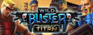 Wild Buster: Heroes of Titan - MMO-ARPG