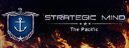 Strategic Mind: The Pacific