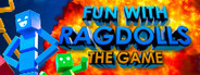 Fun with Ragdolls: The Game